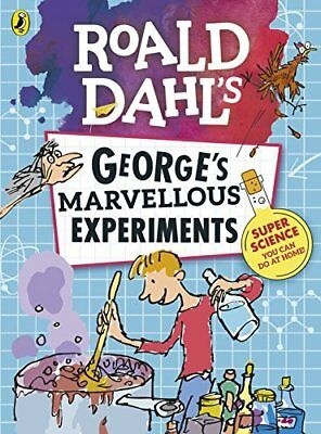 Roald Dahl: George?s Marvellous Experiments by  New Paperback Book