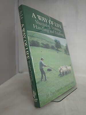 A Way of Life: Sheepdog Training, Handling an... by Collins, Barbara C. Hardback