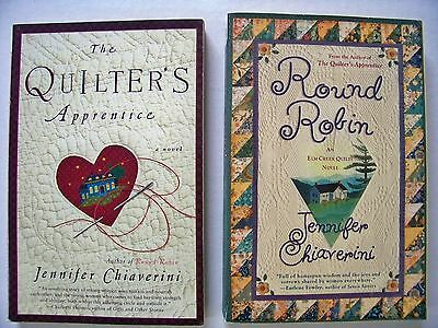 The Quilter's Apprentice & Round Robin by Jennifer Chiaverini  PB- Books 1 and 2