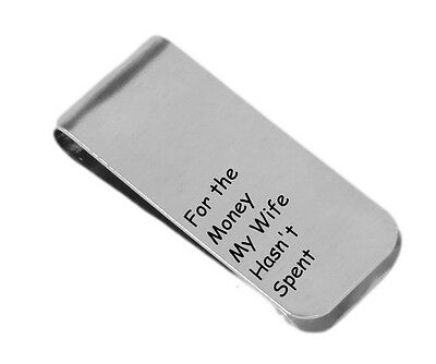 For the Money My Wife Hasn't Spent - Personalized Money Clip - Aluminum Money...
