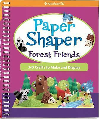 Paper Shaper Forest Friends : 3-D Crafts to Make and Display