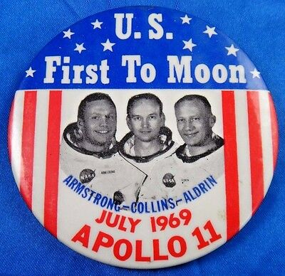 """US First To Moon 1969 Apollo 11 Armstrong Collins Aldrin Pinback Button 3 1/2"""""""