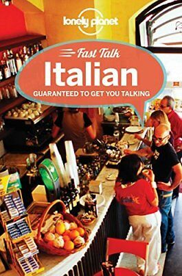 Lonely Planet Fast Talk Italian (Phrasebook) by Lonely Planet New Paperback Book
