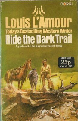 Ride the Dark Trail by L'Amour, Louis. Book The Cheap Fast Free Post