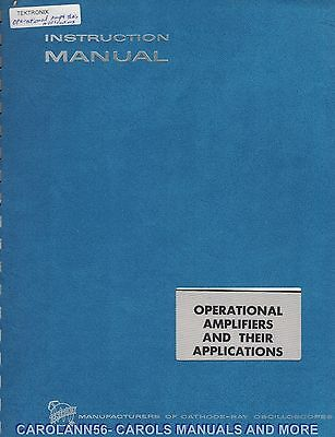 TEKTRONIX Manual OPERATIONAL AMPLIFIERS AND THEIR APPLICATIONS