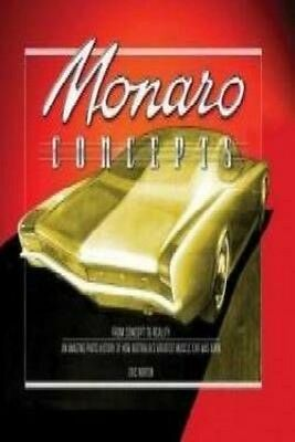 Monaro Concepts H/C by Eric Norton Hardcover Book