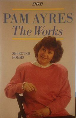 Pam Ayres: The Works. Selected Poems, Pam Ayres Paperback Book The Cheap Fast