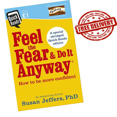 Feel the Fear and Do it Anyway - Paperback  (Quick Reads 2017) by Susan Jeffer