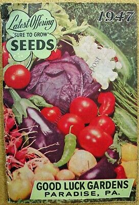 Illustrated Seed Catalog Good Luck Gardens Paradise Pennsylvania 1947