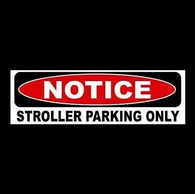 "New ""STROLLER PARKING ONLY"" decal sign STICKER baby, nursery, infant, child's"