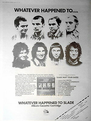 "SLADE - WHATEVER HAPPENED TO SLADE, UK TOUR MAY, UK 16"" x 12"" ADVERT/AD 1977"
