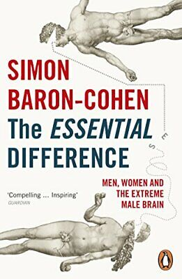 The Essential Difference: Men, Women and the Extreme Ma... by Baron-Cohen, Simon