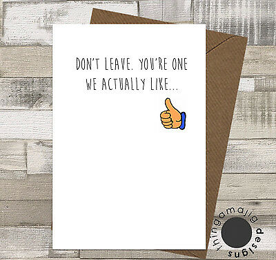 SORRY YOUR LEAVING CARDS GOOD LUCK Comedy Funny Humour Rude Banter Joke / M