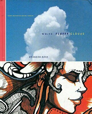 White Fluffy Clouds by Brandon Boyd Book The Cheap Fast Free Post