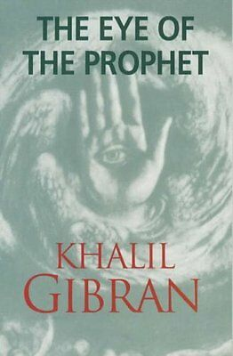 Eye of the Prophet by Kahlil Gibran New Paperback Book