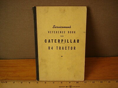 Caterpillar R4 Tractor Servicemen's Reference Book