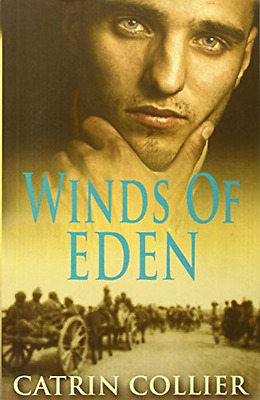 Winds of Eden (The Long Road to Baghdad Series) - Paperback NEW Catrin Collier