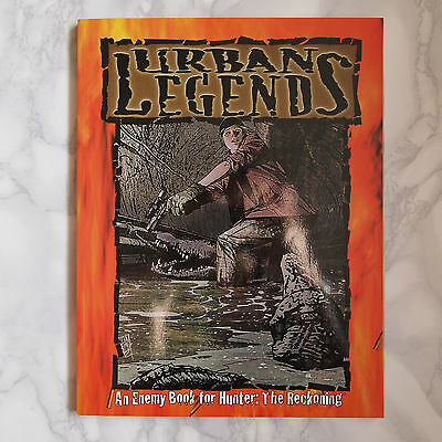 Hunter: The Reckoning; Urban Legends Enemy Book. White Wolf WW8138