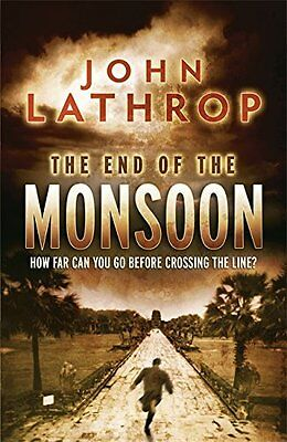 End of the Monsoon by John Lathrop New Paperback Book