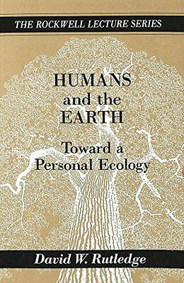 Humans and the Earth by David W. Rutledge New Paperback Book