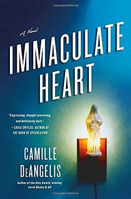 Immaculate Heart by Camille DeAngelis New Hardback Book