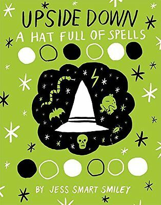Upside Down (Book Two) A Hat Full Of Spe by Jess Smart Smiley New Paperback Book
