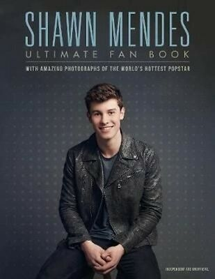 Shawn Mendes: the Ultimate Fan Book by Malcolm Croft Hardcover Book
