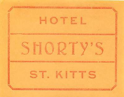 St Kitts West Indies Carribean Hotel Shortys Vintage Luggage Label