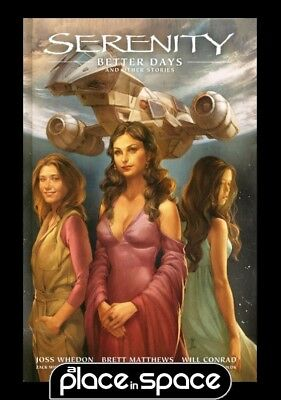 Serenity Vol 02 Better Days & Other Stories - Hardcover