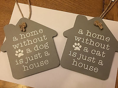 Grey Wooden Hanging House Plaque  Shabby Chic , Home / Cat / Dog - New