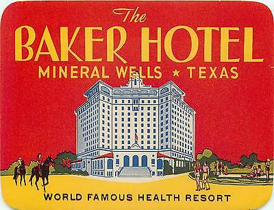 Mineral Wells Texas Baker Hotel Vintage At Deco Travel Tourist Luggage Label