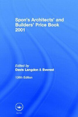 Spon's Architects' and Builders' Price Book ... by Davis,Langdon & Ever Hardback