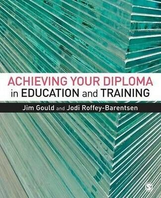 Achieving your Diploma in Education and Training by Jim Gould Paperback Book (En