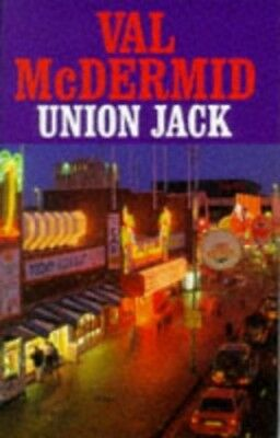 Union Jack by McDermid, Val Hardback Book The Cheap Fast Free Post