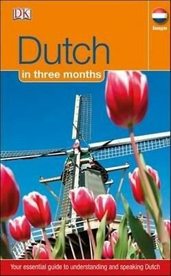 Dutch in 3 Months by Dk Paperback Book (English)