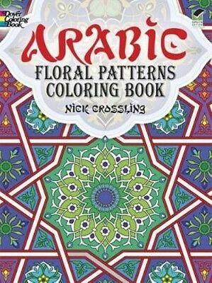 Arabic Floral Patterns Coloring Book by Nick Crossling Paperback Book (English)