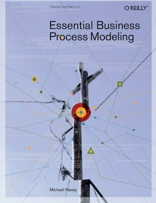 Essential Business Process Modeling by Michael Havey Paperback Book The Cheap