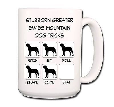 GREATER SWISS MOUNTAIN DOG Stubborn Tricks EXTRA LARGE 15oz COFFEE MUG