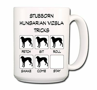 HUNGARIAN VIZSLA Stubborn Tricks EXTRA LARGE 15oz COFFEE MUG