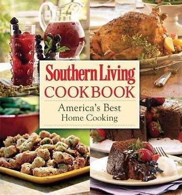 Southern Living Cookbook: America's Best Home Cooking by Editors of Southern Li