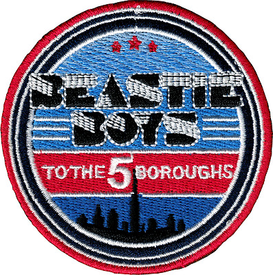 58041 Beastie Boys To The 5 Boroughs Hip Hop Rap Embroidered Sew Iron On Patch