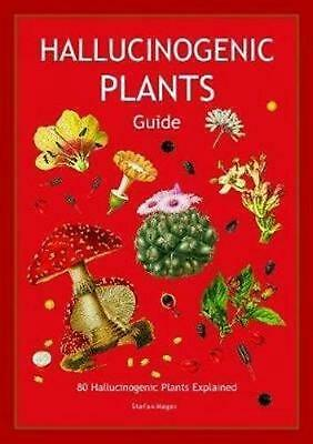 Hallucinogenic Plants Guide by Stefan Mager Free Shipping!