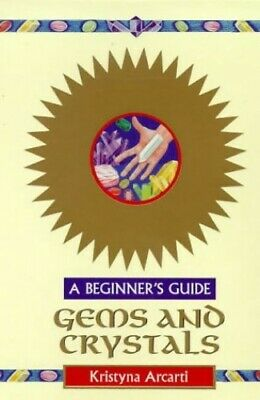 Gems & Crystals -A Beginner's Guide by Arcarti, Kristyna Paperback Book The