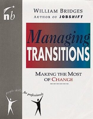 Managing Transitions: Making the Most of Change (... by Bridges, Susan Paperback