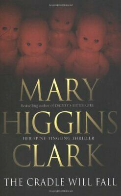 The Cradle Will Fall by Clark, Mary Higgins Book The Cheap Fast Free Post
