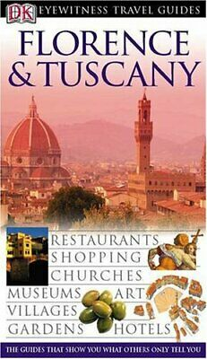 Florence and Tuscany (DK Eyewitness Travel Guide), Catling, Chris Hardback Book