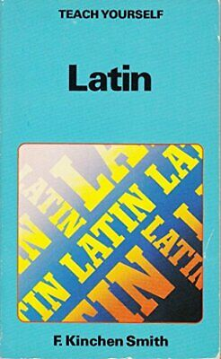 Latin (Teach Yourself) by Smith, F.Kinchin Paperback Book The Cheap Fast Free