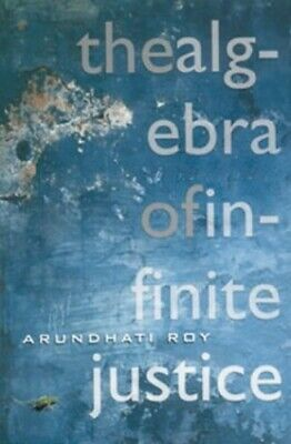 The Algebra of Infinite Justice by Roy, Arundhati Paperback Book The Cheap Fast