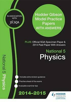 SQA Specimen Paper, 2014 Past Paper National 5 Physics & Hodder Gibson... by SQA