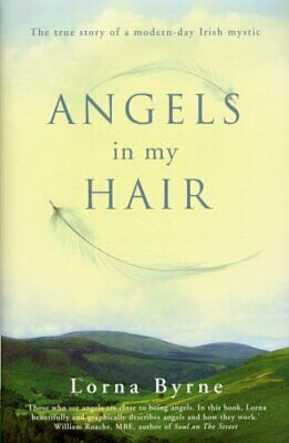 Angels in My Hair, Byrne, Lorna Book The Cheap Fast Free Post